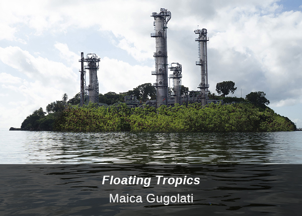 Link to contribution from Maica Gugolati: Floating Tropics